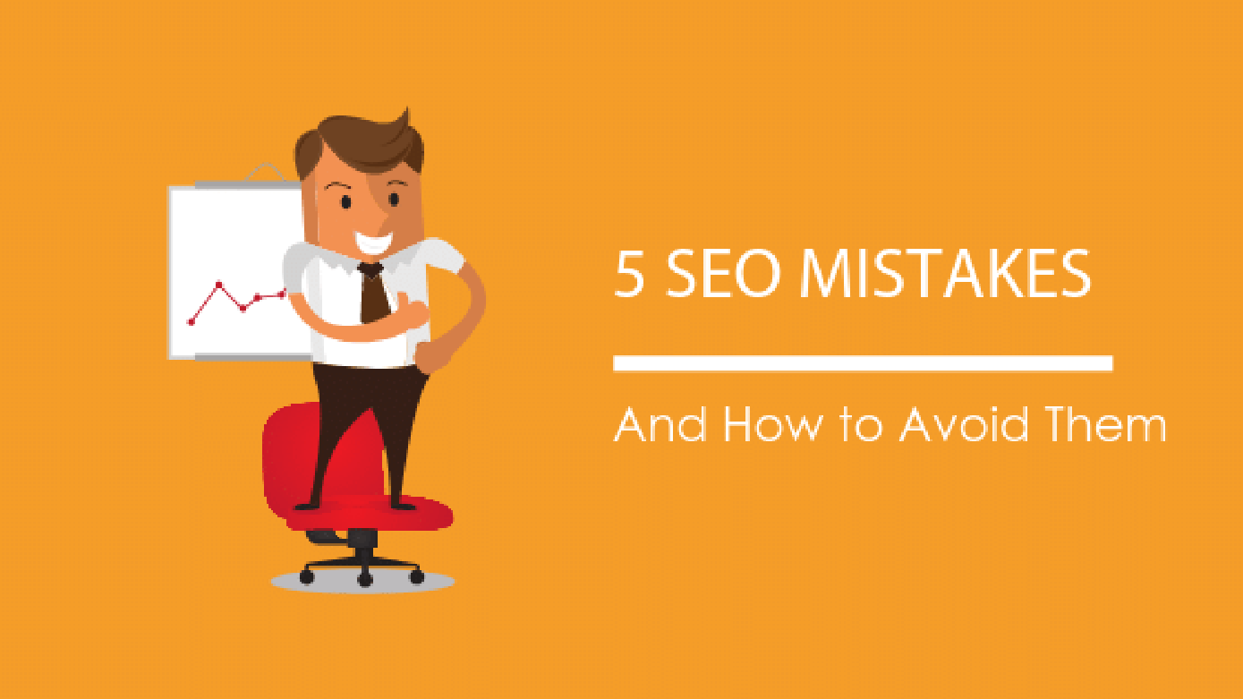 Image: Blog Title Graphic 5 SEO Mistakes And How To Avoid Them