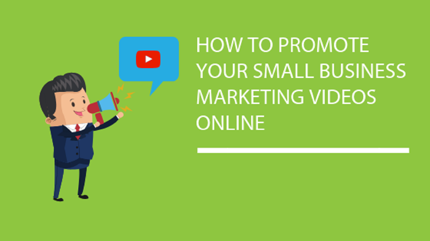 Blog Title Graphic How To Promote Your Small Business Marketing Videos Online