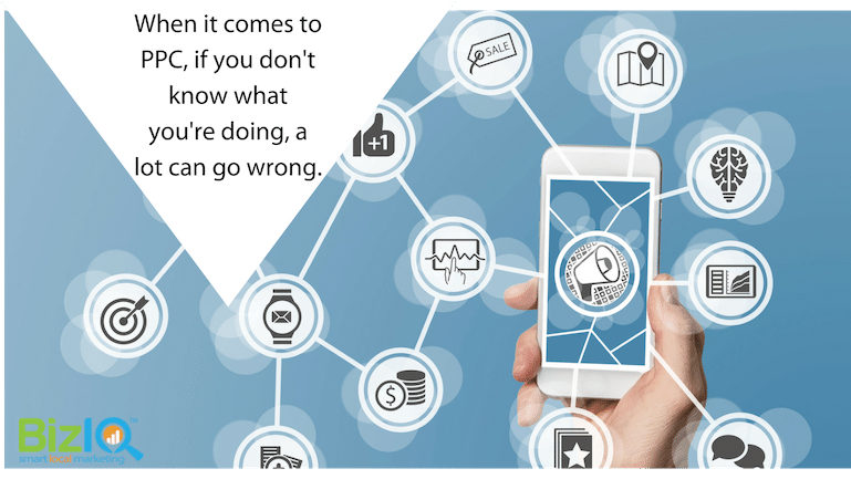 Image: abstract computer icons on a blue background and hand holding a smart phone. Text reads When it comes to PPC, if you don't know what you're doing, a lot can go wrong.
