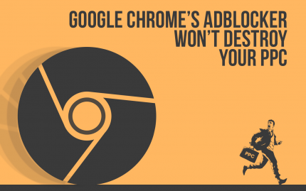 2018 02 19 Google Chromes Ad Block Won't Destroy Your Ppc