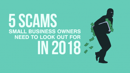 2018 03 23 5 Scams For Small Business Owners To Look Out For In 2018