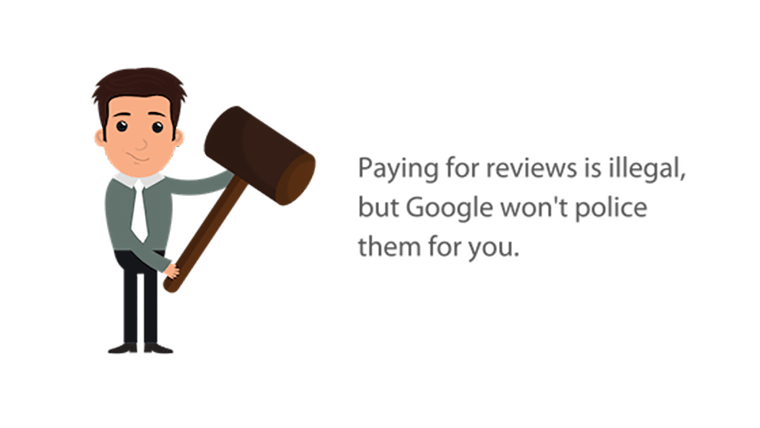 Image: Cartoon guy with dark hair holding a giant gavel next to text Paying for reviews is illegal, but Google won't police them for you.