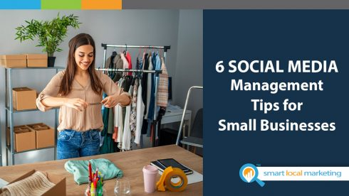 6 Social Media Management Tips For Small Businesses