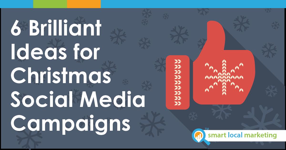 6 Brillant Holiday Social Media Campaigns