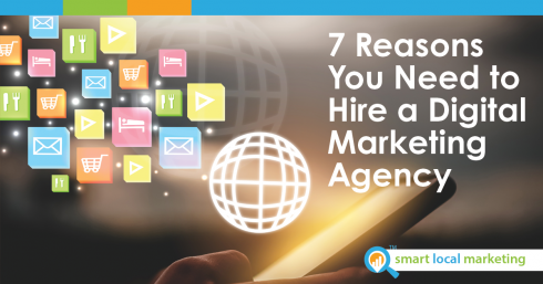 7 Reasons You Need To Hire A Digital Marketing Agency