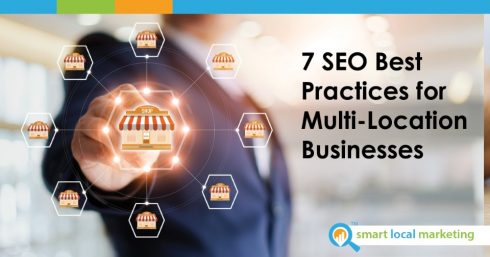 7 Seo Best Practices For Multi Location Businesses