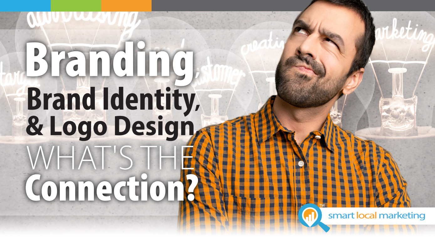 Branding, Brand Identity & Logo Design (what's The Connection?)