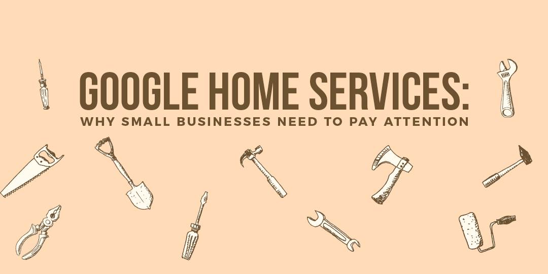 Google-Home-Services-Why-Small-Business