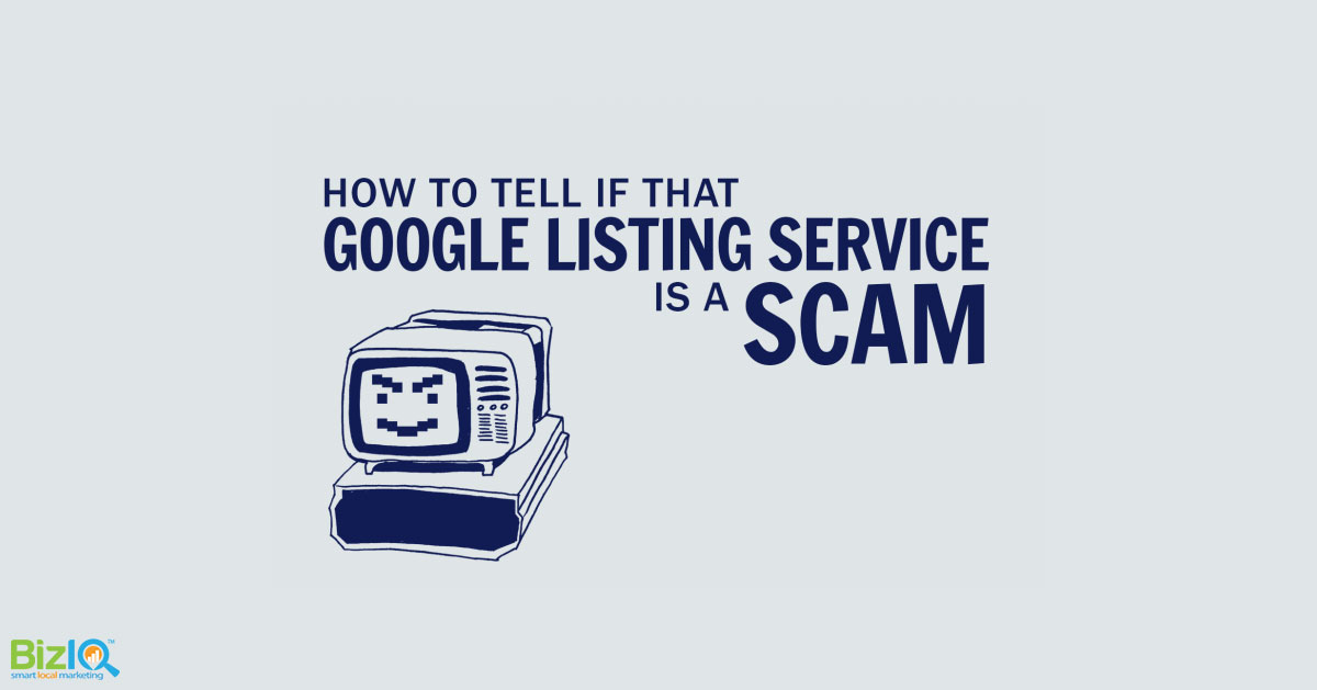 How to Tell if That Google Listing Service is a Scam - How to Tell