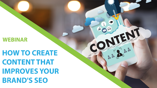How To Create Content That Improves Your Seo