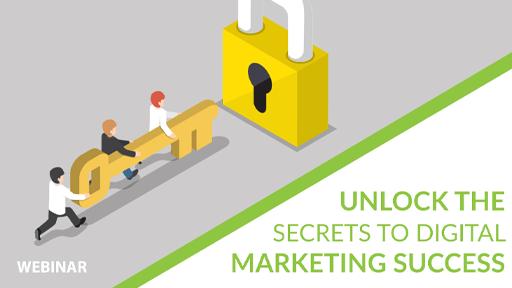 Unlock Secrets To Digital Marketing Success