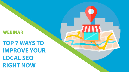 Top 7 Ways to Improve Your Local SEO Right Now