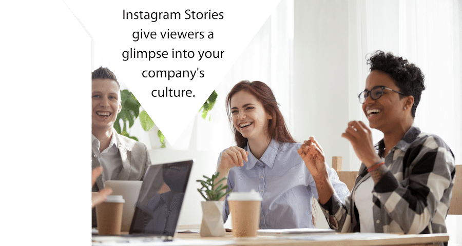 Image: sub header title text Instagram Stories give viewers a glimpse into your company's culture