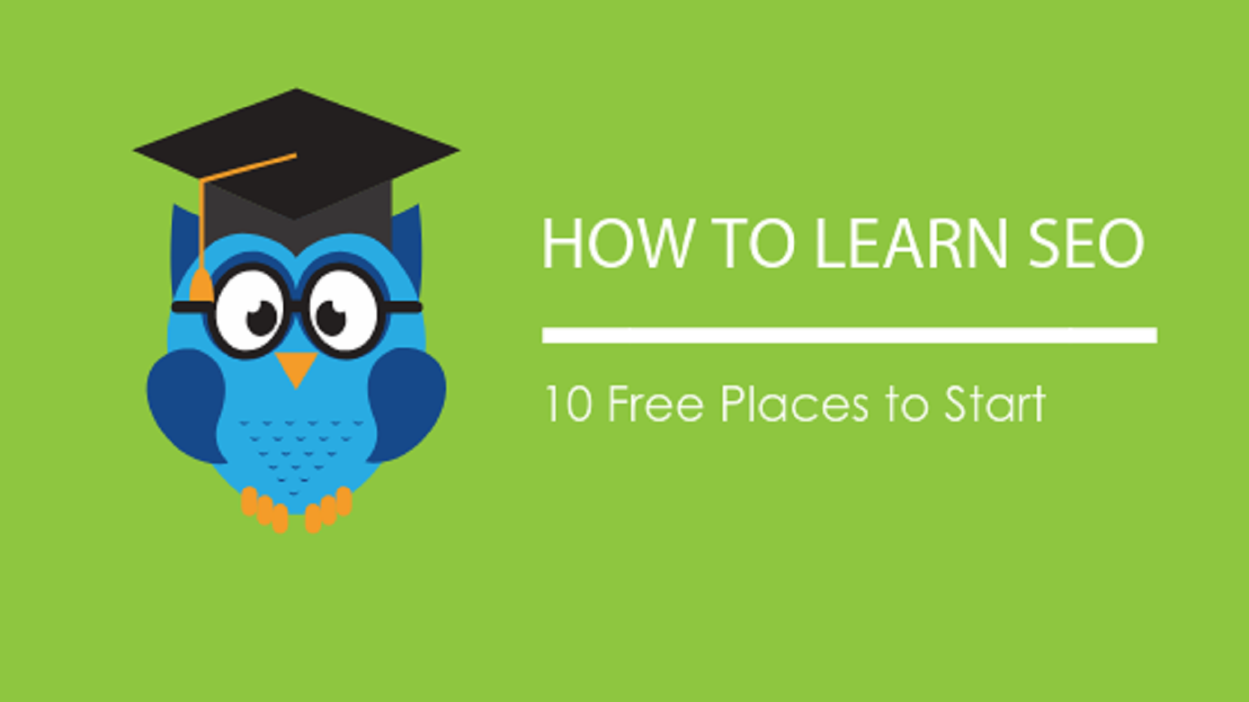 Image: Blog Title Graphic How To Learn SEO - 10 Free Places To Start