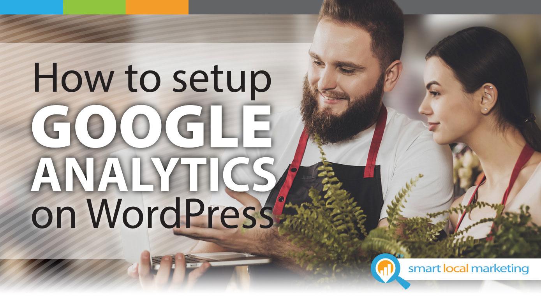 How to Setup Google Analytics on WordPress [Guide]