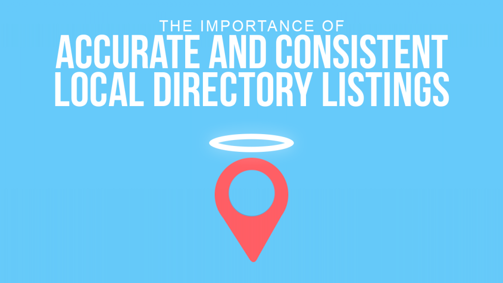 Important Of Accurate And Consistent Local Directory Listings
