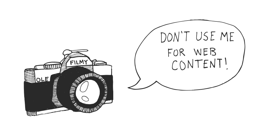 don't use old film cameras for web content